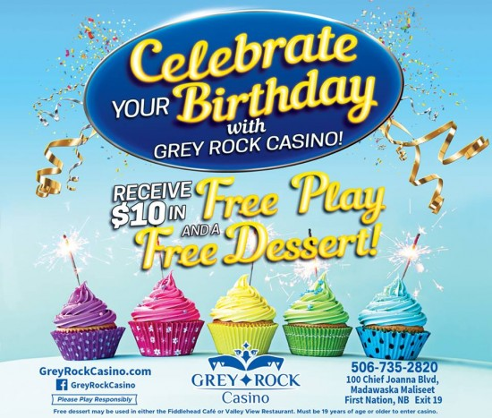 Celebrate your birthday with Grey Rock Casino!