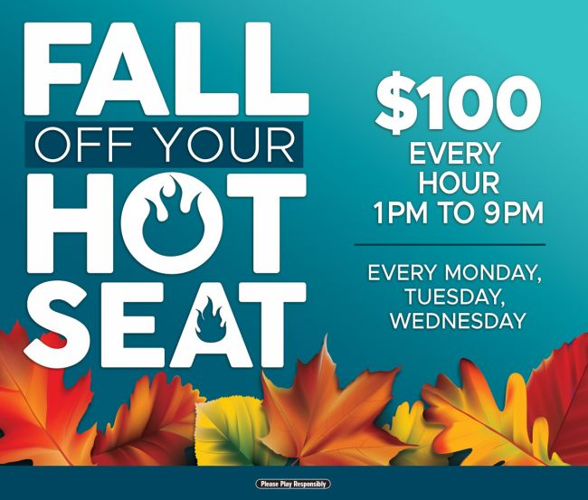 $100 Fall Off Your Hot Seat
